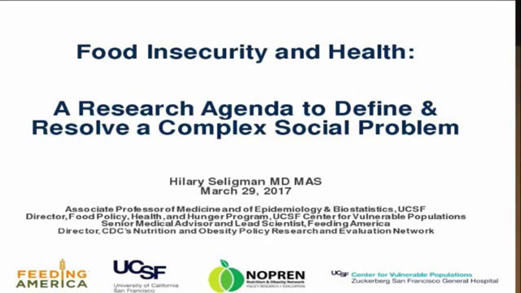 Food Insecurity and Health: A Research Agenda to Define and Resolve a Complex Social Problem