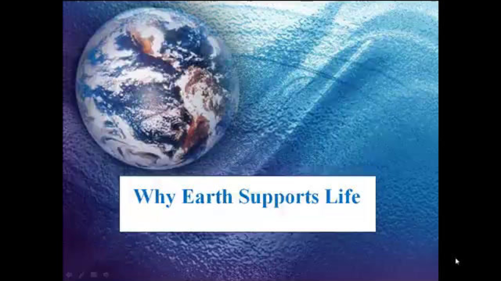 Why Earth Supports Life