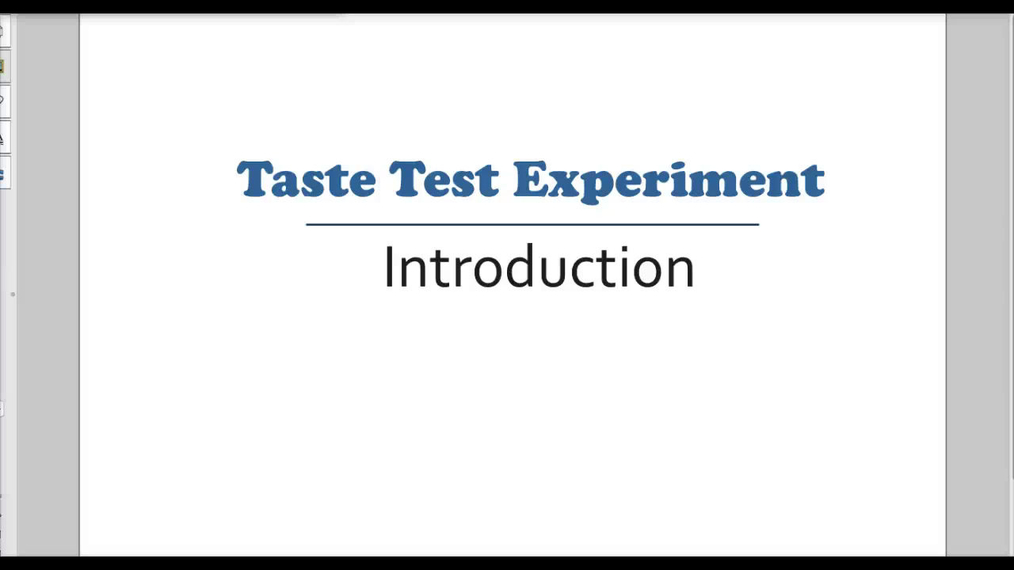 Intro Stats - Taste Test Experiment Introduction