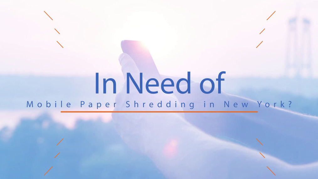 Mobile Paper Shredding in New York NY, Complete Shredding Solutions A Data-struction Company