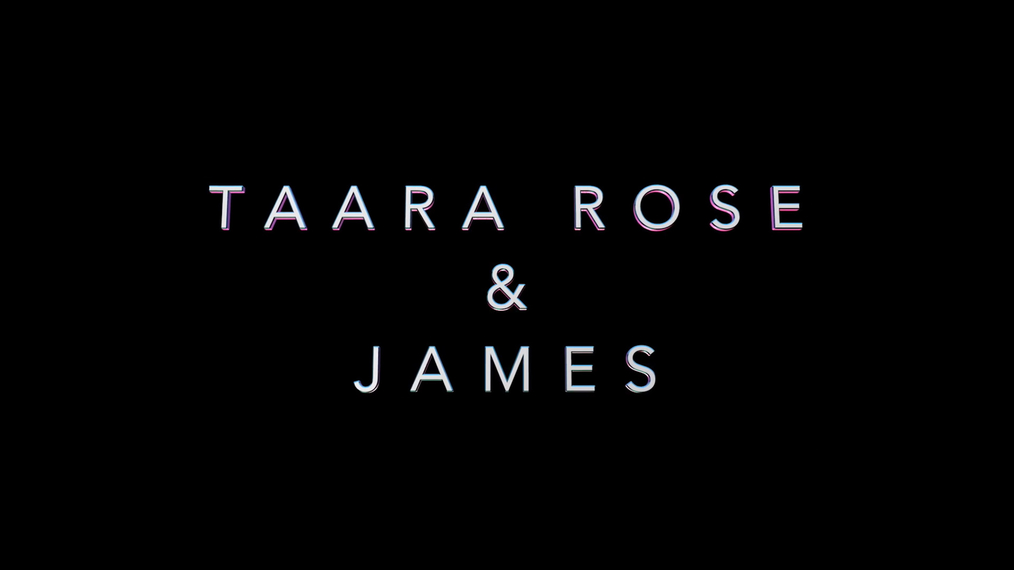 Taara & James Bio Teaser