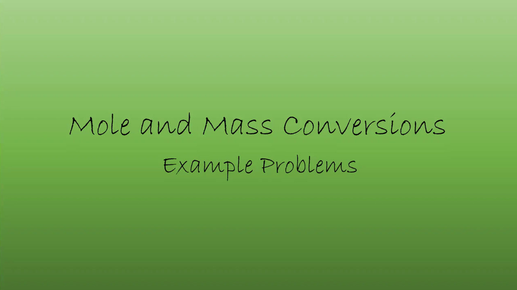 Chem Mole Mass Conversions.mp4