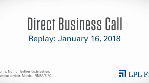 Direct Business Call Replay: January 16, 2018