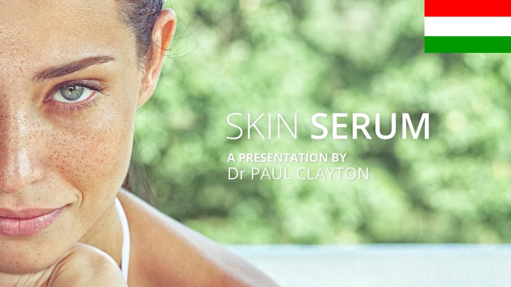 Skin Serum with Dr. Paul Clayton HU