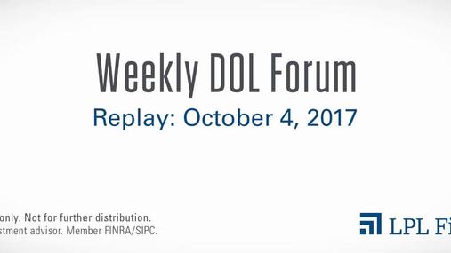 DOL Forum Replay: October 4, 2017