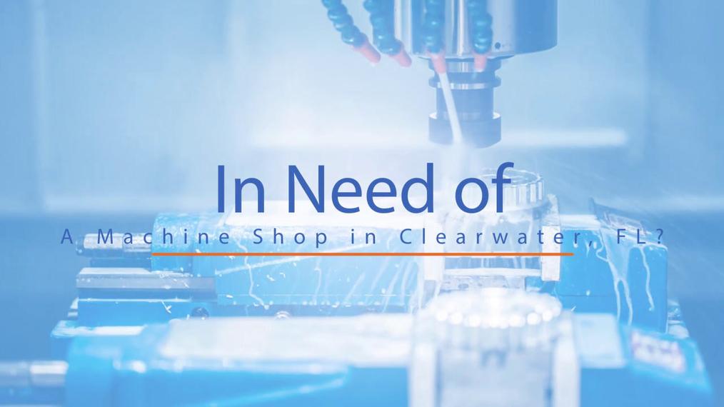 Machine Shop in Clearwater FL, RCA Machine