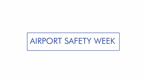 Airport Safety Week 2018 Launch