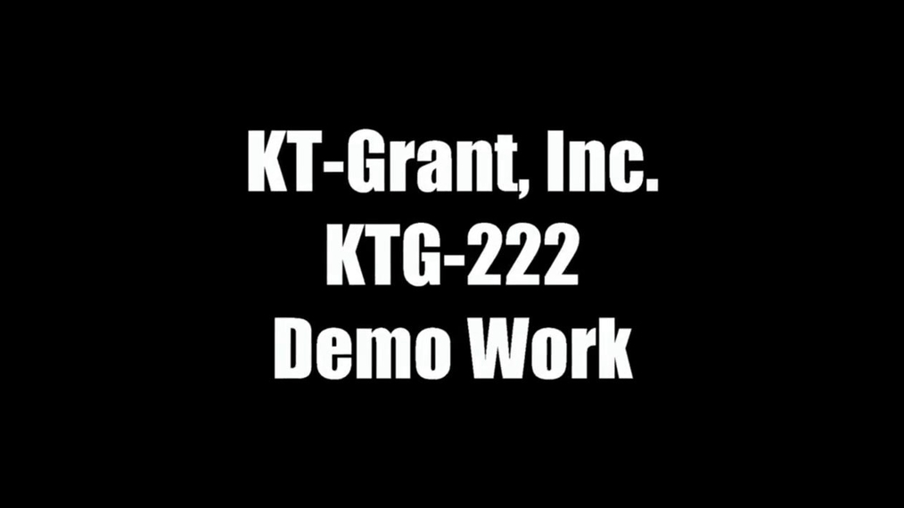 KTG-222 Demo Work