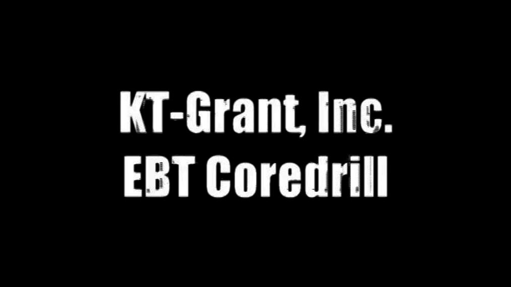 EBT Coredrill