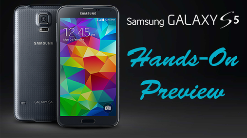 Samsung Galaxy S5 Hands-On Preview