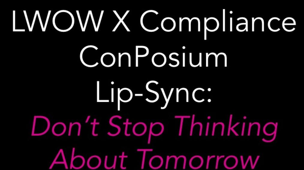 2015 LWOW X Compliance ConPoisum Lip-Sync