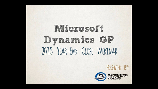 Dynamics GP 2015 Year End Webinar