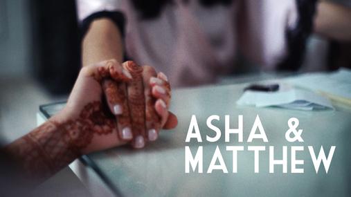 Asha & Matthew 1 Minute