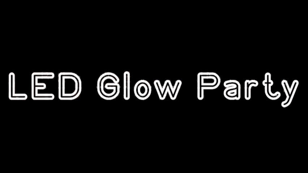 LED Glow Party Video(Agent Friendly).mov