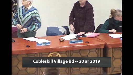 Cobleskill Village Bd --  20 Mar 2019