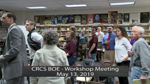 CRCS BOE - Workshop -- May 13, 2019