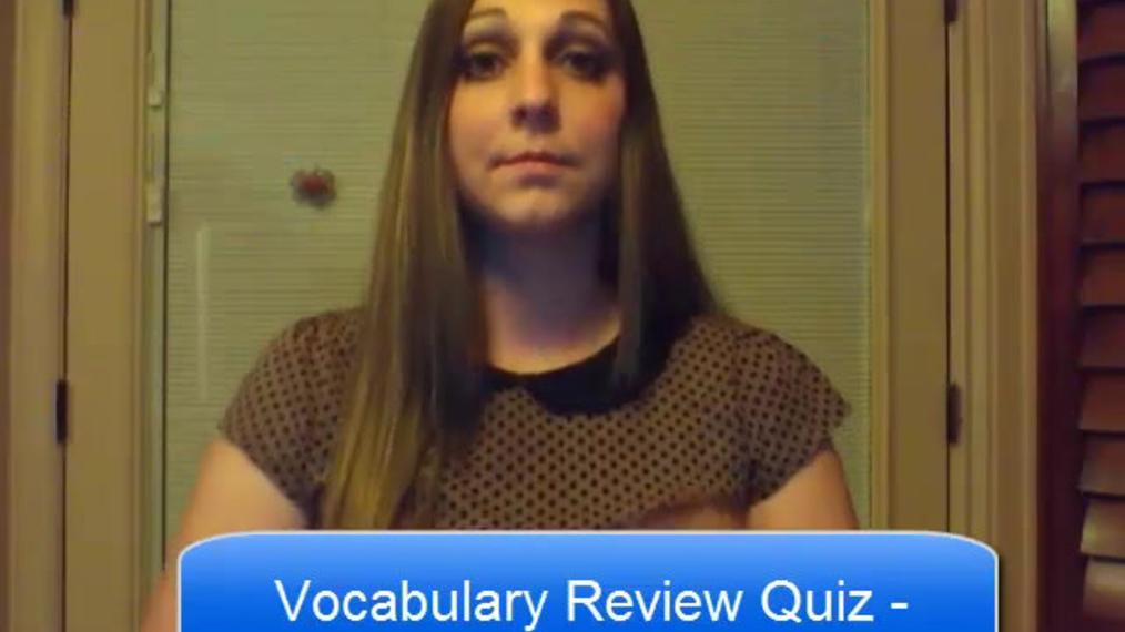 ASL 2 - Vocabulary Review Quiz (Final)