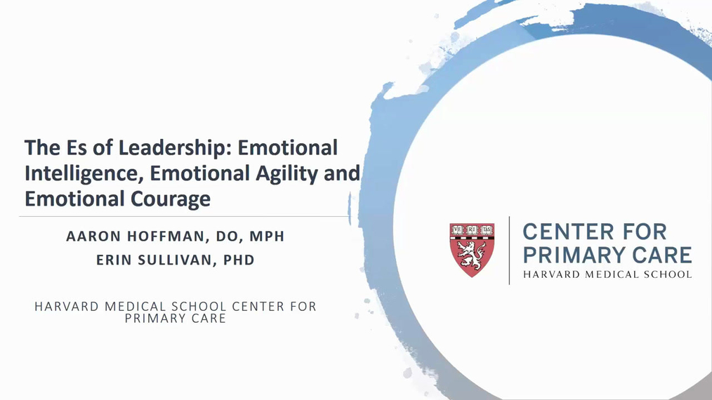 Harvard Clinical Leadership Academy- Session 3: The Es of Leadership