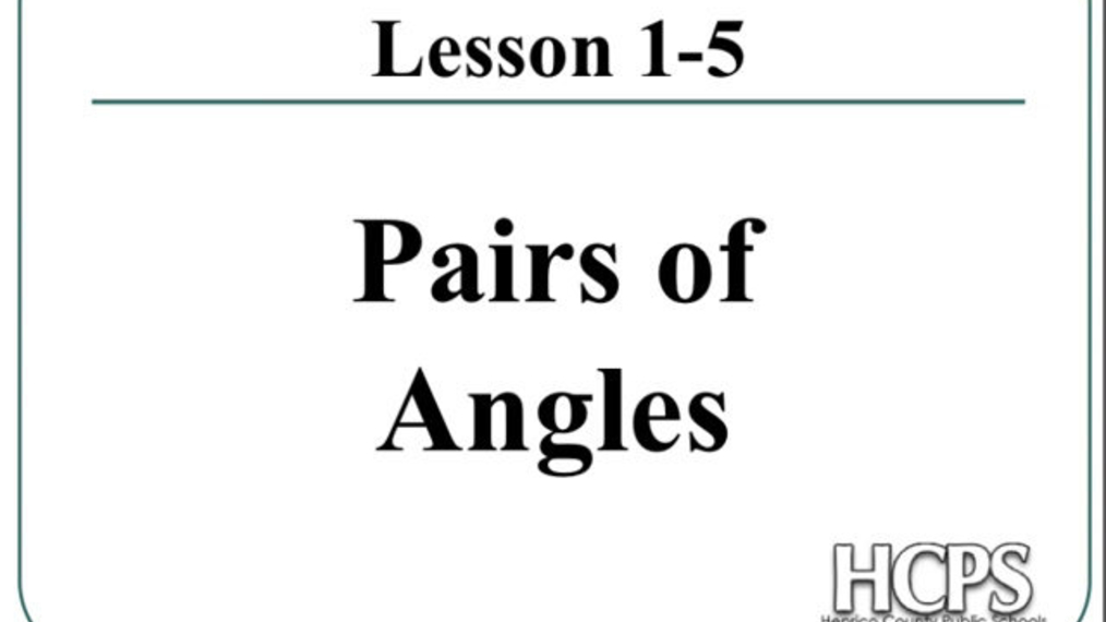 Angle Pairs PowerPoint.mp4