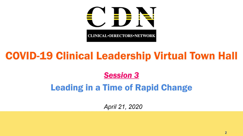 COVID-19 Virtual Town Hall: Leading in a Time of Rapid Change
