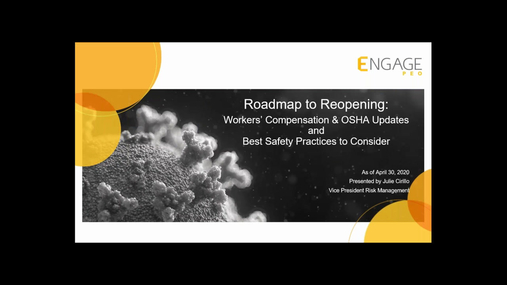 Roadmap to Reopening - Workers' Comp and OSHA Updates, and Safety  Considerations