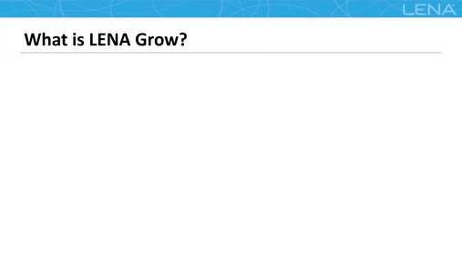 What is LENA Grow?