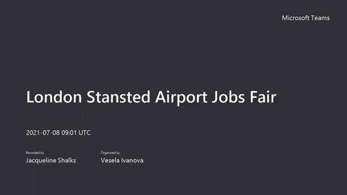 20210708 - Stansted Virtual Jobs Fair.mp4