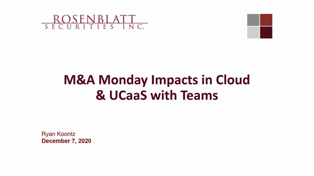 Network Traffic Webinar: M&A in Cloud, Teams & UCaaS Providers, and Juniper acquires Apstra