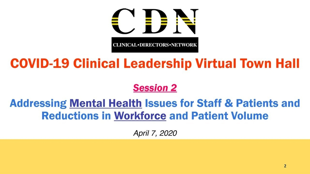 Clinical Leadership Virtual Town Hall on COVID-19 with CDN Board of Directors