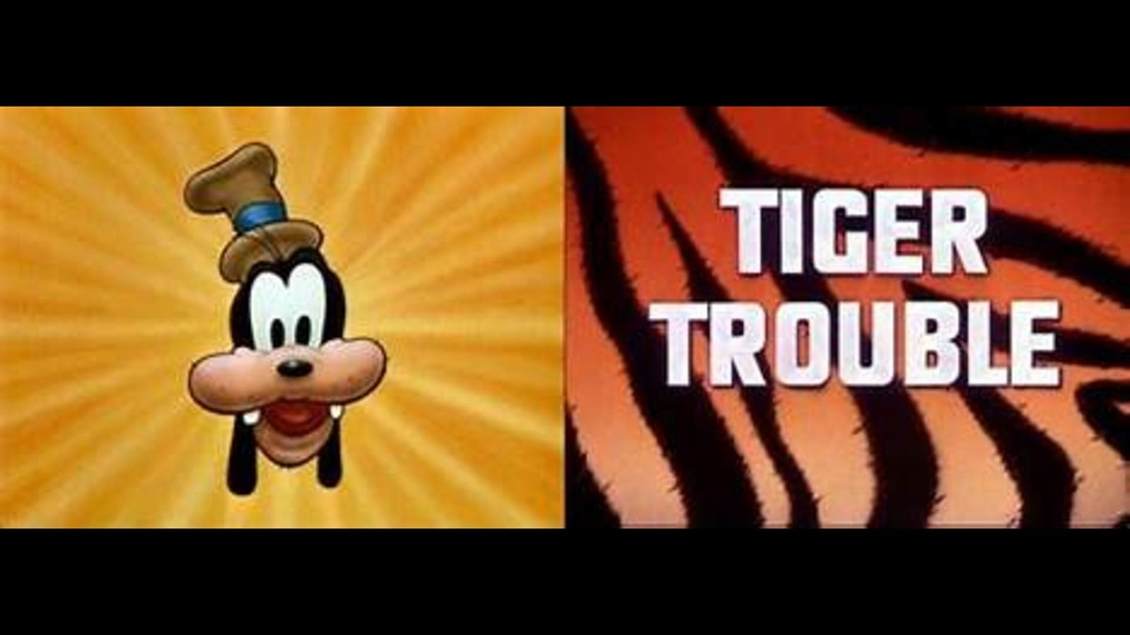 Goofy TIGER TROUBLE