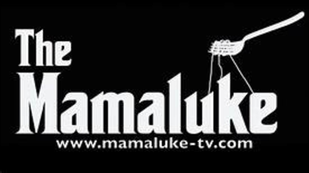 Mamaluke Pilot episode one