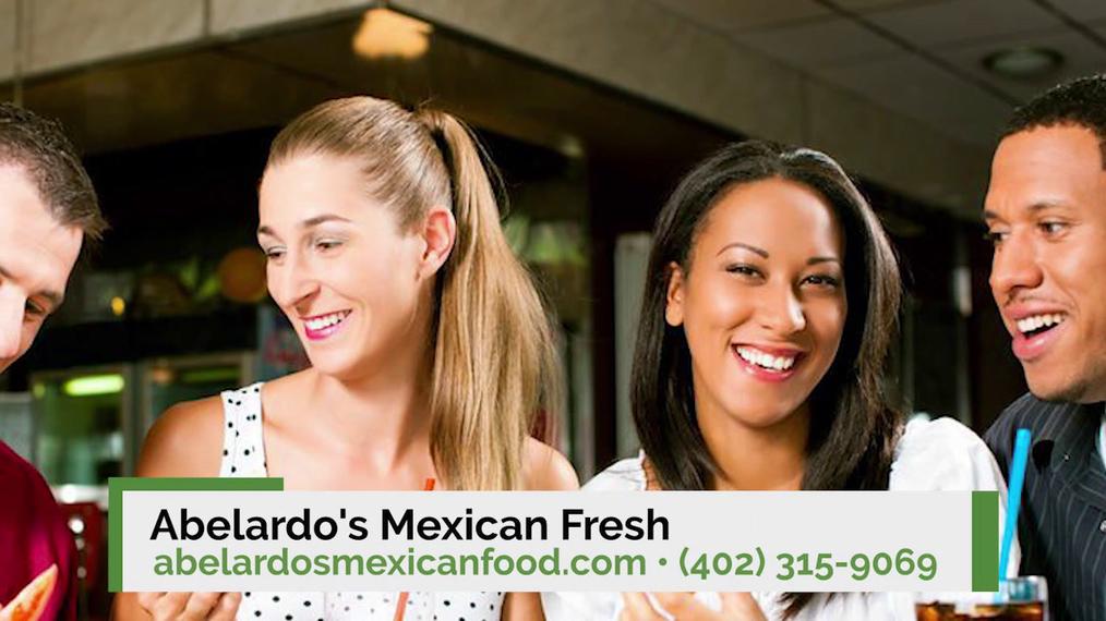 Mexican Food in Omaha NE, Abelardo's Mexican Fresh