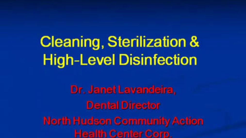Cleaning, Sterilization & High-Level Disinfection