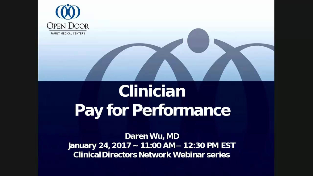 Pay-for-Performance: Incentivizing Clinicians