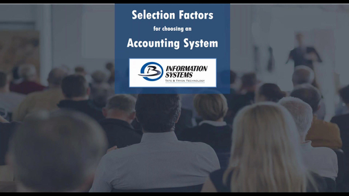 Selection Factors for a New Accounting ERP System