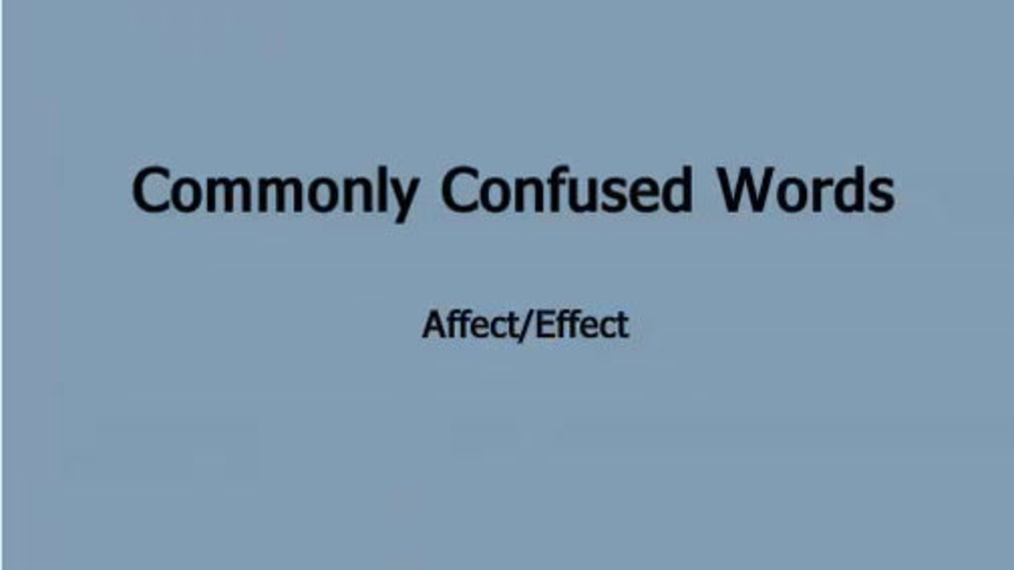 Commonly Confused Words- Effect-Affect