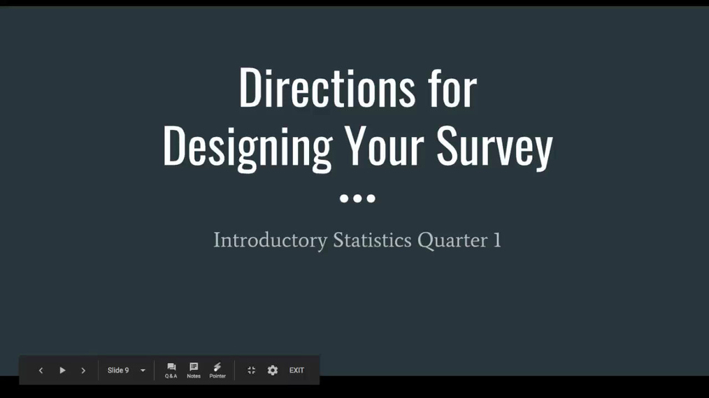 Directions for Designing Your Survey