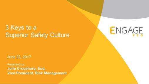 June 2017 HR Webinar:  Building a Superior Safety Culture