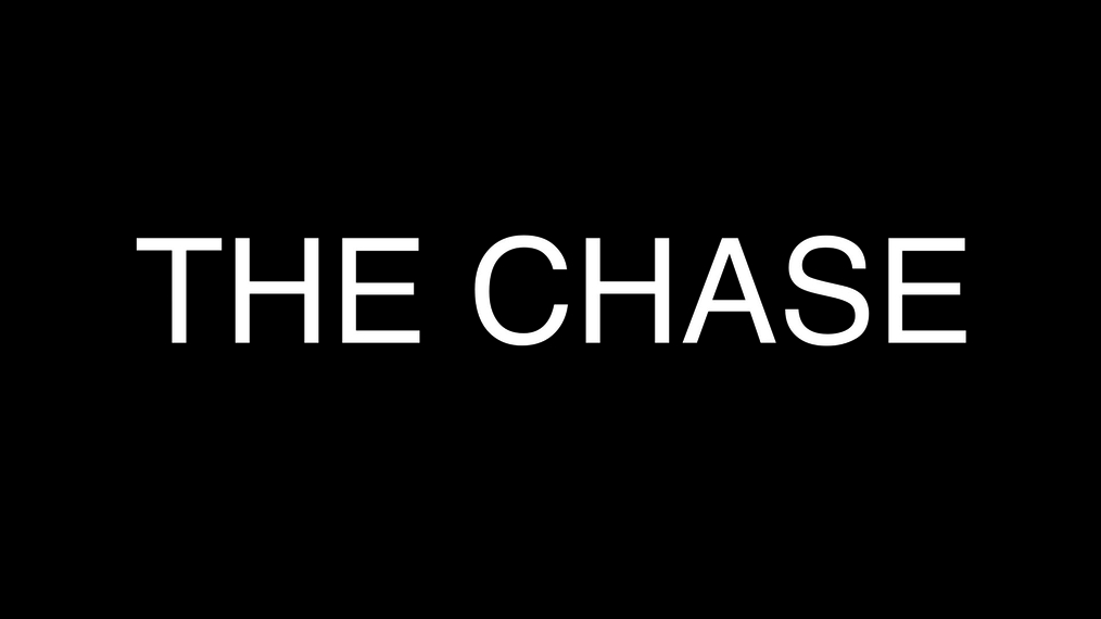 The Chase Teaser