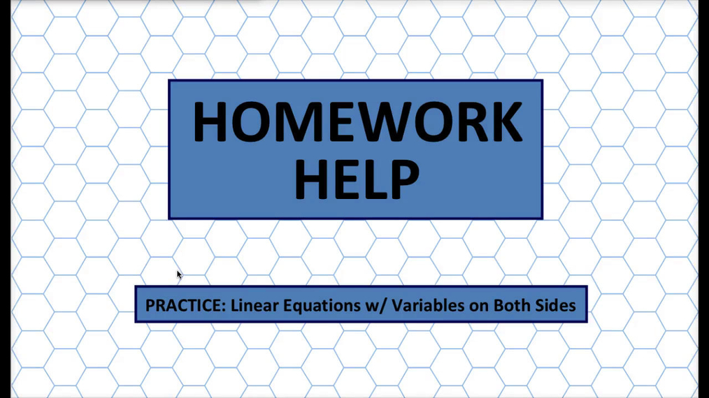 Q1 HH Linear Equations w_ Variables on Both Sides.mp4