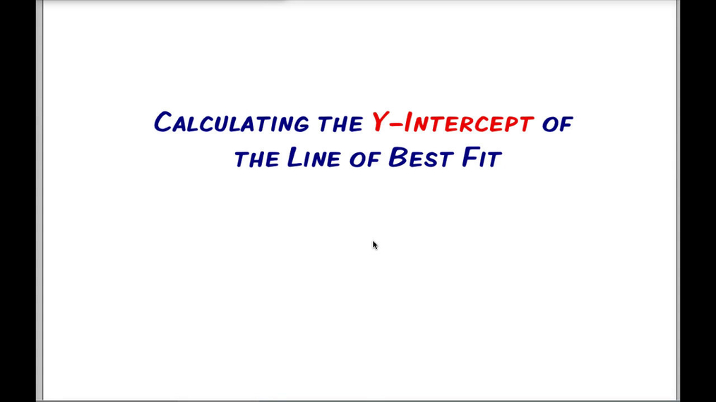 Math 8 Q2 Unit 3 Calculating the Y-Intercept of the Line of Best Fit.mp4