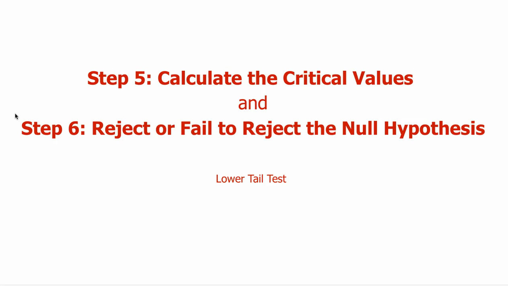 Step 5 & 6 - Lower Tail Test.mp4