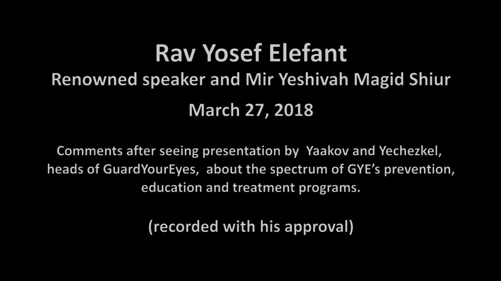 Rav Yosef Elefant comments on GYE