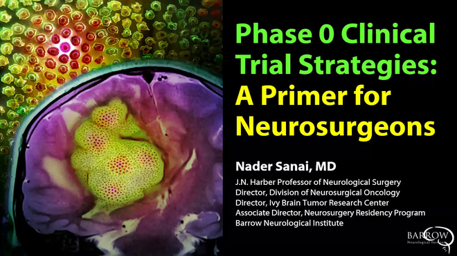 Phase 0 Clinical Trial Strategies: A Primer for Neurosurgeons
