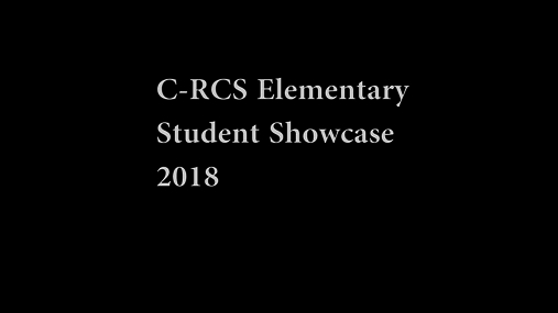 C-RCS Elementary Showcase 2018.mpg