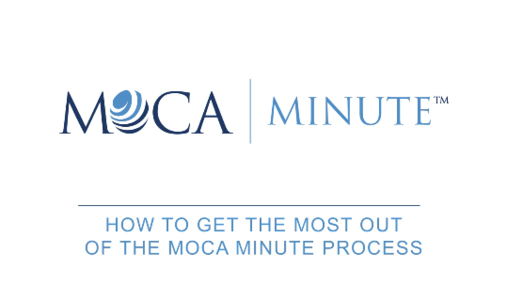 Making the Most of MOCA Minute