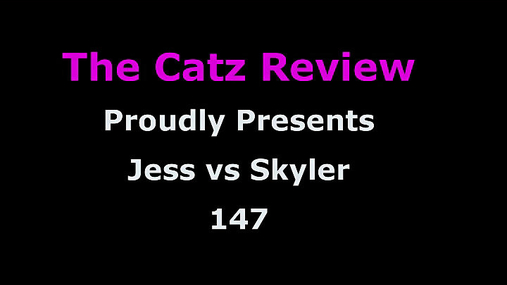 Jess vs Skyler Preview - 147