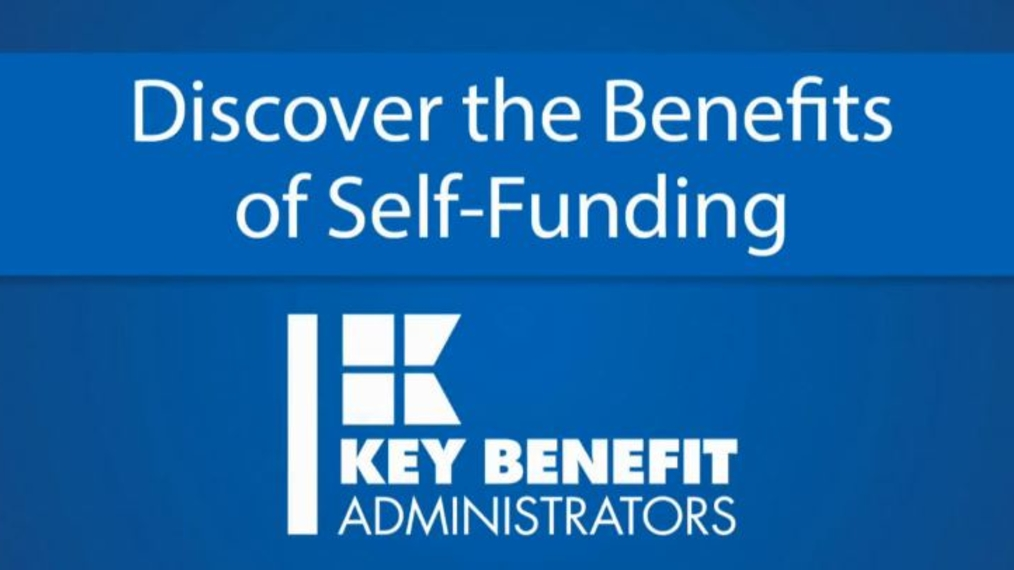 Why Self-Funding Works