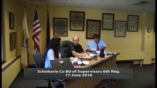 Schoharie Co Bd of Supervisors 6th Reg --17 June 2016
