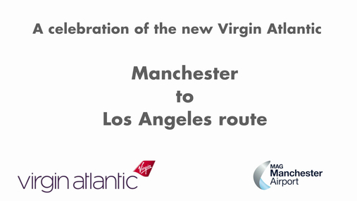 Virgin Manchester to LAX Inaugural.mp4
